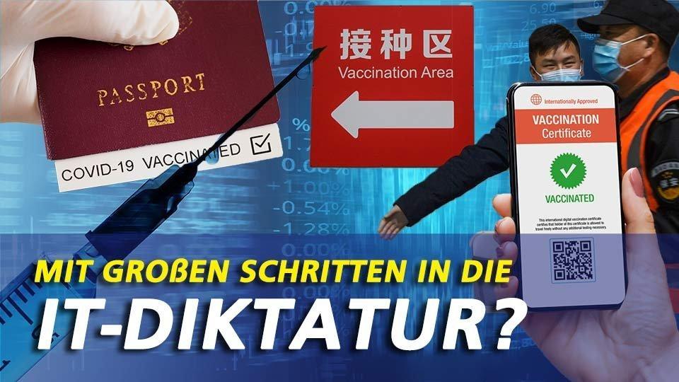 Impfpass, QR-Code & Big-Data: Schritt für Schritt in den totalitären Staat?